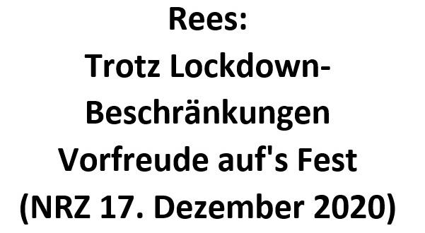 Rees: Trotz Lockdown-Beschränkungen Vorfreude auf's Fest (NRZ 17. Dezember 2020)