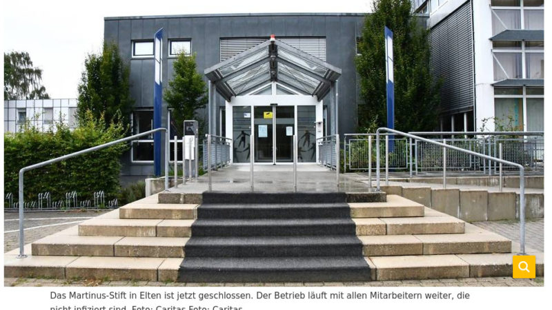Zwölf positive Tests im Martinusstift Elten – Das Seniorenheim bleibt bis zum 25.12.2020 geschlossen, Besuche sind nicht möglich (RP 18. Dezember 2020)